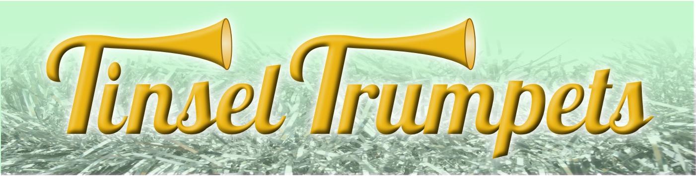 Tinsel Trumpets